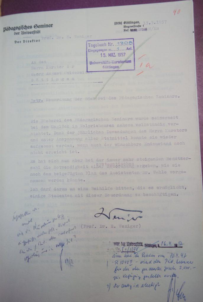 Brief Erich Wenigers an den Kurator der Universität vom 13.03.1957 betreffend die Neuordnung der Bücherei. Quelle: Universitätsarchiv Göttingen, Kur. 1265, 40.