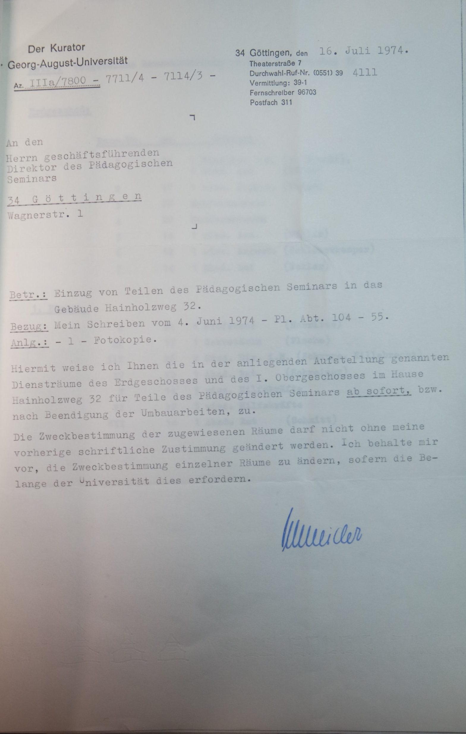 Brief des Kurators der Universität vom 16.07.1974 an den Direktor des Pädagogischen Seminars (Mollenhauer) über die Zuweisung der Räume im Hainholzweg 32 in Göttingen. Quelle: Archiv IfE: Gebäude Wagnerstraße Hainholzweg; unpag.