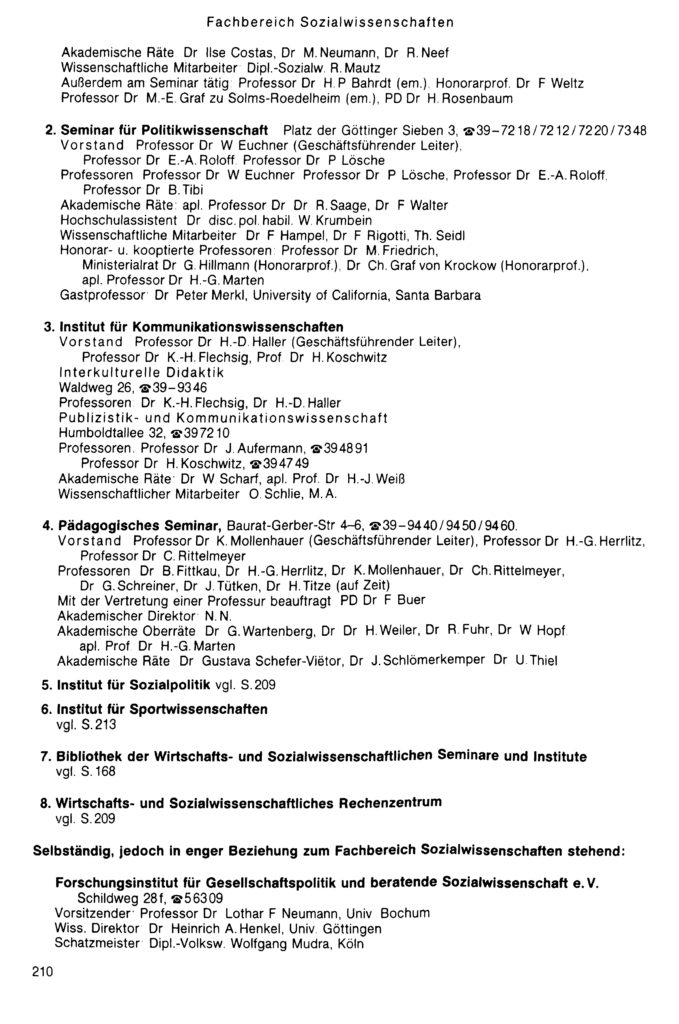 Baurat-Gerber-Str. 4-6 ist Sitz des Pädagogischen Seminars. Quelle: Vorlesungsverzeichnis Sommersemester 1990 der Georg-August-Universität Göttingen, S. 210.