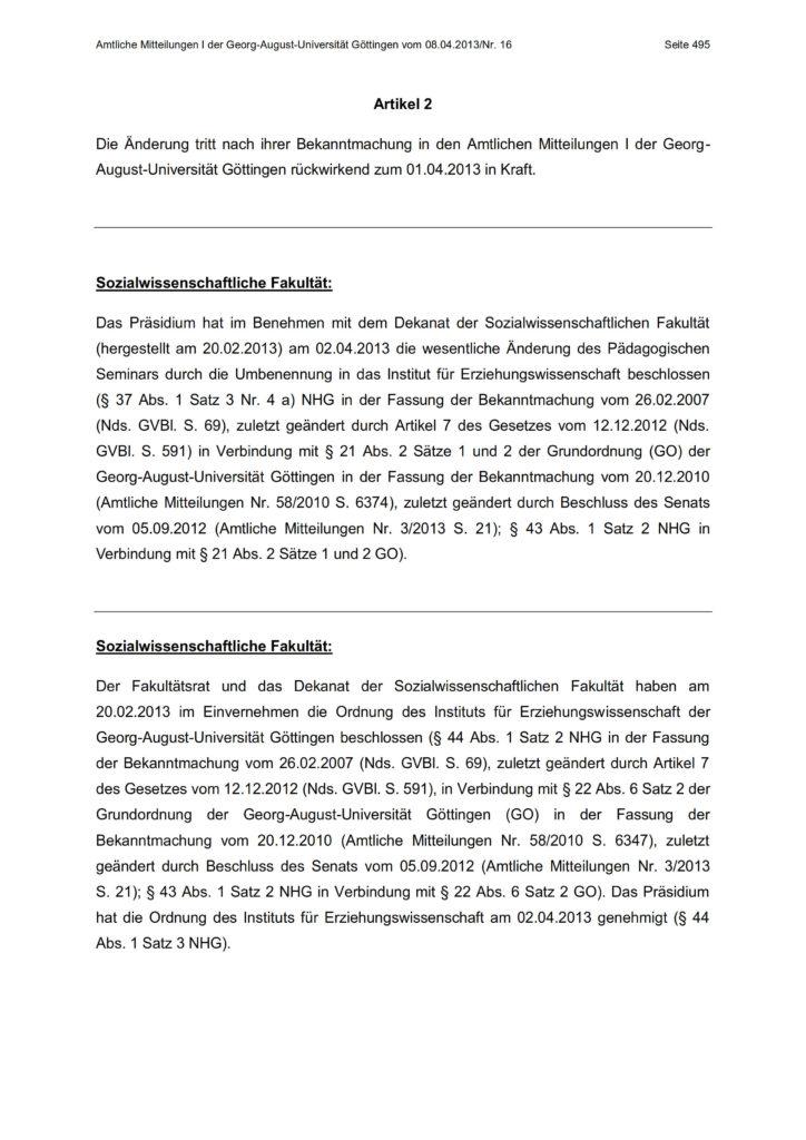 Umbenennung des Pädagogischen Seminars in Institut für Erziehungswissenschaft. Amtliche Mitteilungen der Georg-August-Universität Göttingen Nr. 16 vom 08.04.2013, S. 495.
