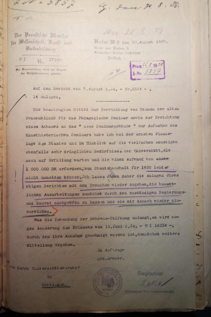 Schreiben des Kultusministeriums an den Kurator der Universität vom 20.8.1929 mit der Mitteilung, dass kein Geld für den Umzug in die 'alte Fraunenklinik' vorhanden sei. Quelle: Göttinger Universitätsarchiv, Kuratorium, Kur. 2452.