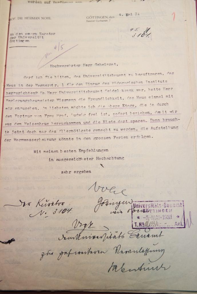 In einem Brief an den Kurator der Universität vom 4.5.1931 bittet Herman Nohl um die Herrichtung der Räumlichkeiten des Pädagogischen Instituts in der Wagnerstraße 1. Quelle: Universitätsarchiv Göttingen, Kuratorium, Kur. 2654.