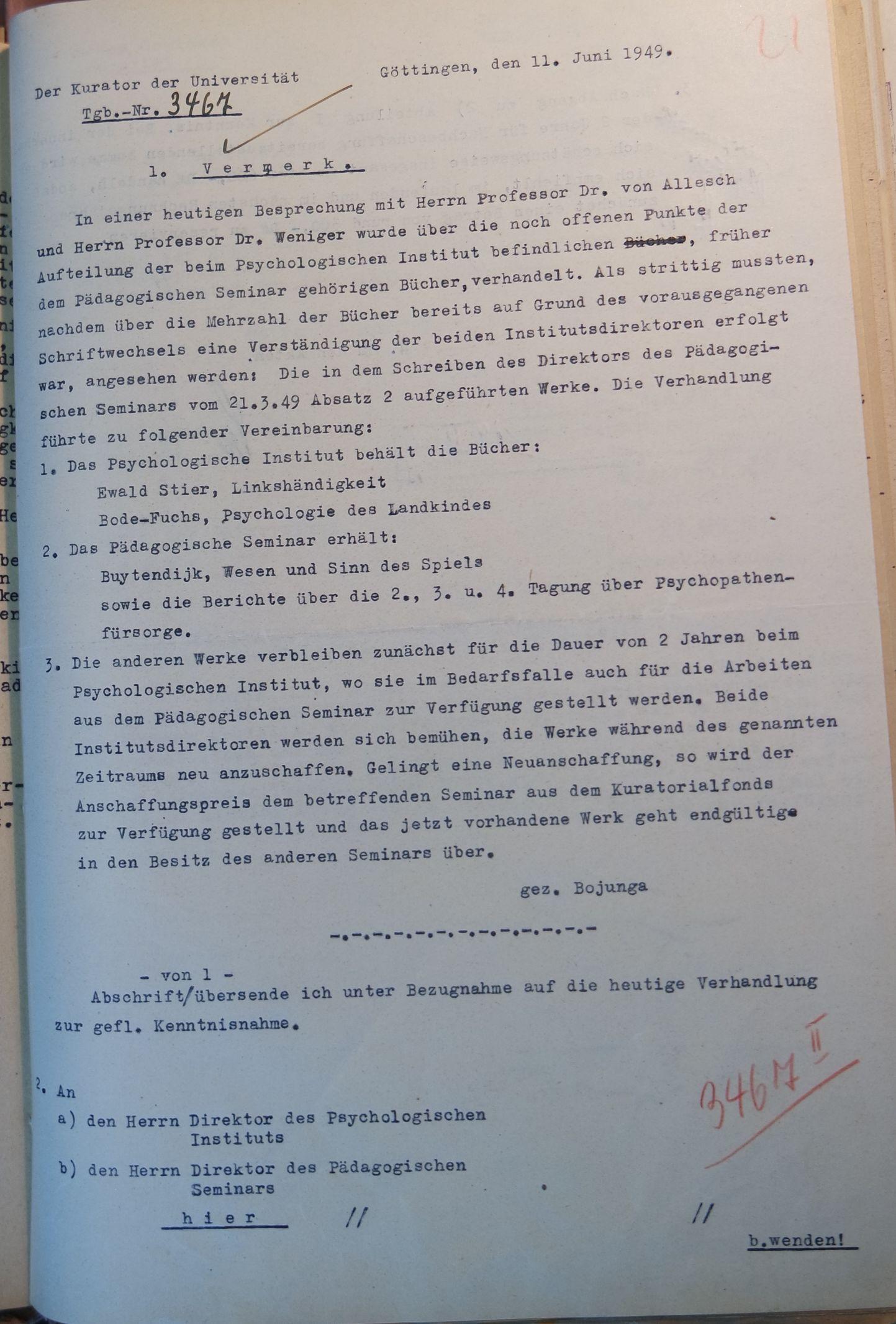 Brief des Kurators der Universität vom 11.06.1949 an Weniger und an von Allesch, betreffend die Rückgabe der Bücher des Psychologischen Instituts an das Pädagogische Seminar. Quelle: Universitätsarchiv Göttingen, Kur. 1264, 21.